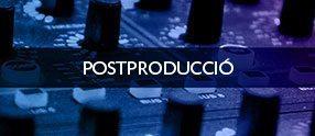 POSTPRODUCCIO EURECAT