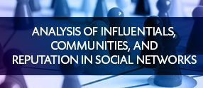 03-en-analysis-of-influentials-communities-and-reputation-in-social-networksv02