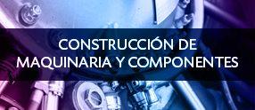 construccion de maquinaria y componentes