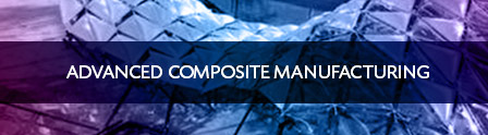 advanced manufacturing systems composite materials