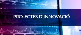 projectes d'innovacio