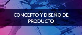 Concepto y diseño de producto