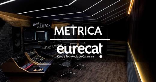 metrica eurecat