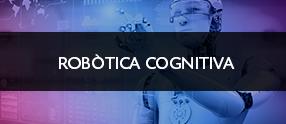 robòtica cognitiva eurecat